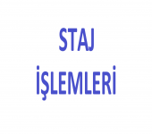 STAJ İŞLEMLERİ