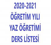 2020-2021 Öğretim Yılı Yaz Öğretimi Ders Listesi